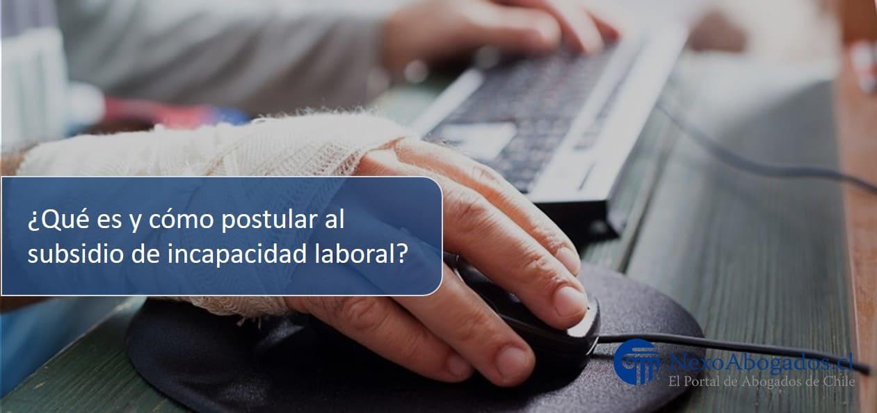 Subsidio de incapacidad laboral